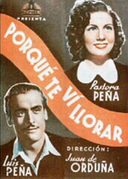 Porque te vi llorar (1941) - Filmaffinity