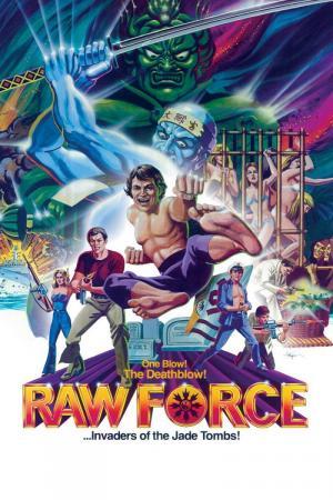 Raw Force - Invasores de la Tumba de Jade