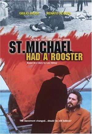 San Michele aveva un gallo (St. Michael Had a Rooster)