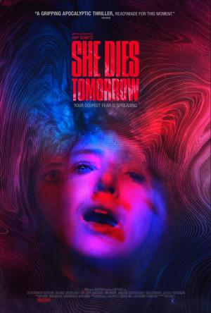 She Dies Tomorrow (2020) - Filmaffinity