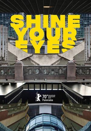 Shine Your Eyes (2020) - Filmaffinity