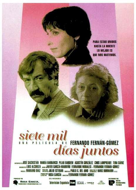 Siete mil días juntos (1994) - Filmaffinity