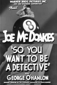 So You Want to Be a Detective (C)