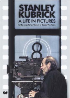 Stanley Kubrick: Una vida a través del cine