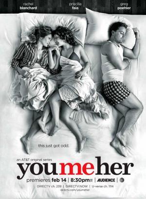 Tú, yo y ella (Serie de TV)