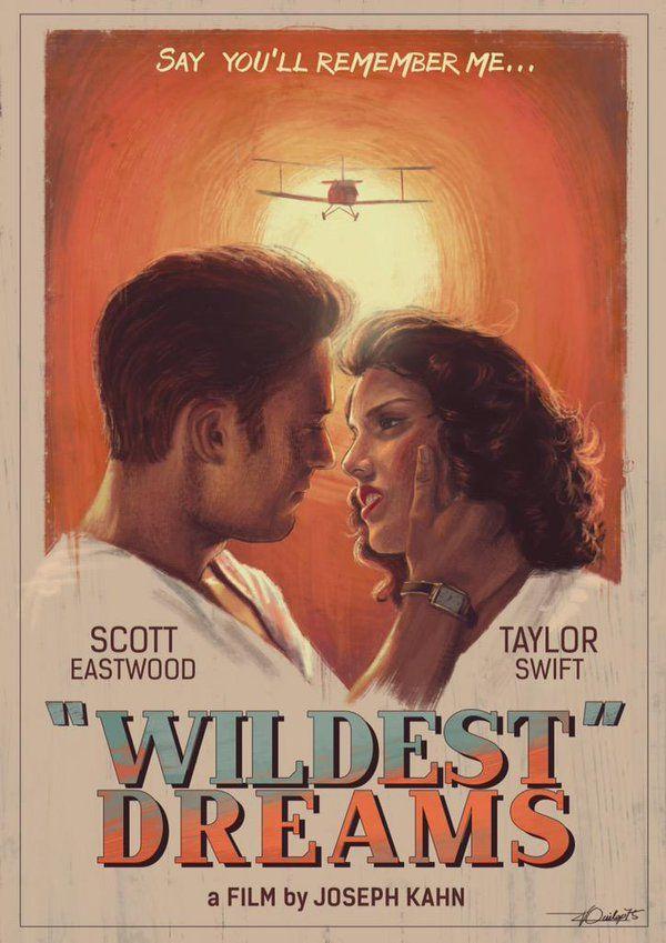 Taylor Swift Wildest Dreams Music Video 2015 Filmaffinity
