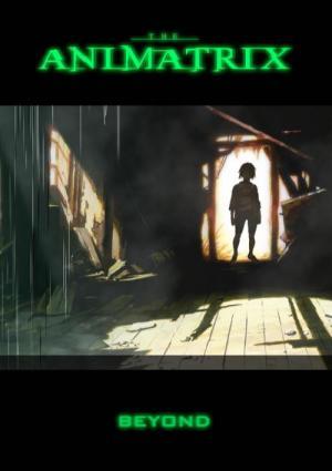 The Animatrix: Beyond (C)