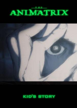 The Animatrix: Kid's Story (C)
