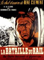 The Battle of the Rails  - Poster / Main Image