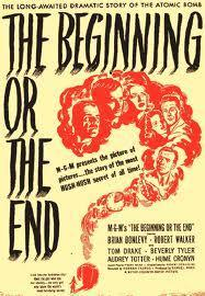 The Beginning Or The End 1947 Filmaffinity