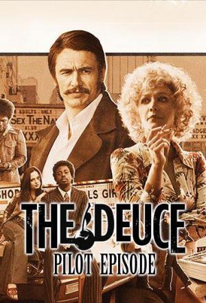 The Deuce (Las Crónicas de Times Square) - Episodio piloto (TV)