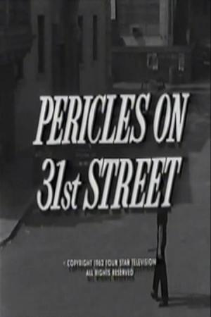 The Dick Powell Show: Pericles on 31st Street (TV)
