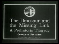 The Dinosaur and the Missing Link: A Prehistoric Tragedy (C)
