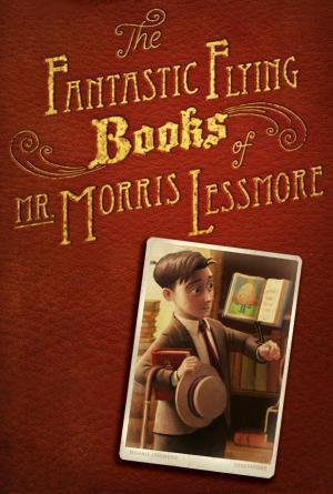 The Fantastic Flying Books of Mr. Morris Lessmore (C)