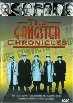 The Gangster Chronicles (Serie de TV)