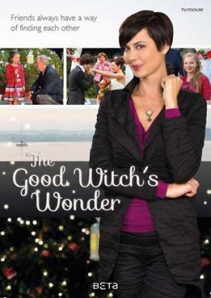 The Good Witch's Wonder (TV) (2014) - Filmaffinity