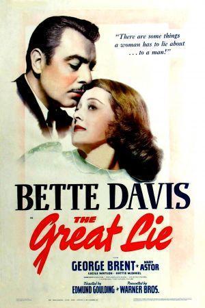 La Gran Mentira 1941 Filmaffinity