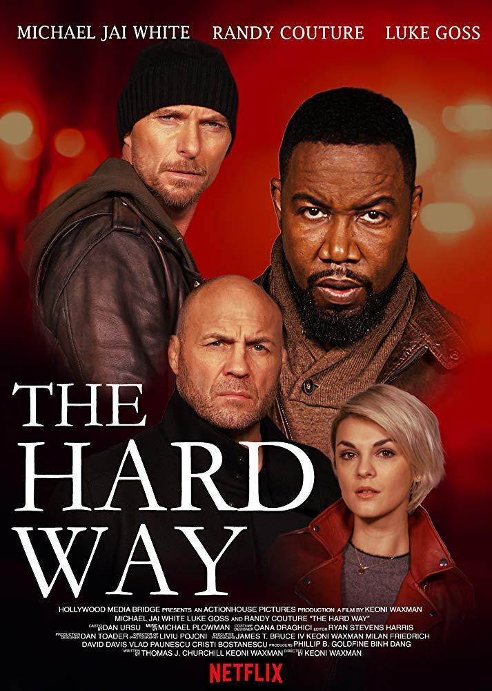 The Hard Way 2019