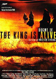 The King Is Alive (El rey está vivo)