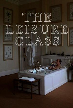 The Leisure Class (C)