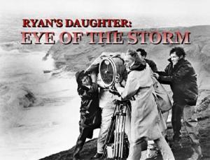The Making Of Ryan's Daughter