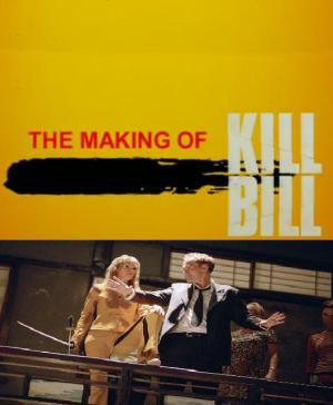 The Making of 'Kill Bill' (C)