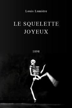 The Merry Skeleton (S) (1898) - Filmaffinity