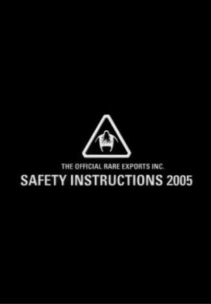 The Official Rare Exports Inc. Safety Instructions 2005 (C)