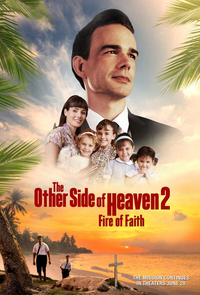 The Other Side Of Heaven 2 Fire Of Faith 2019 Filmaffinity