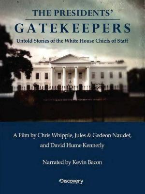 The Presidents' Gatekeepers (TV)