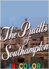 The Pruitts of Southampton (Serie de TV)