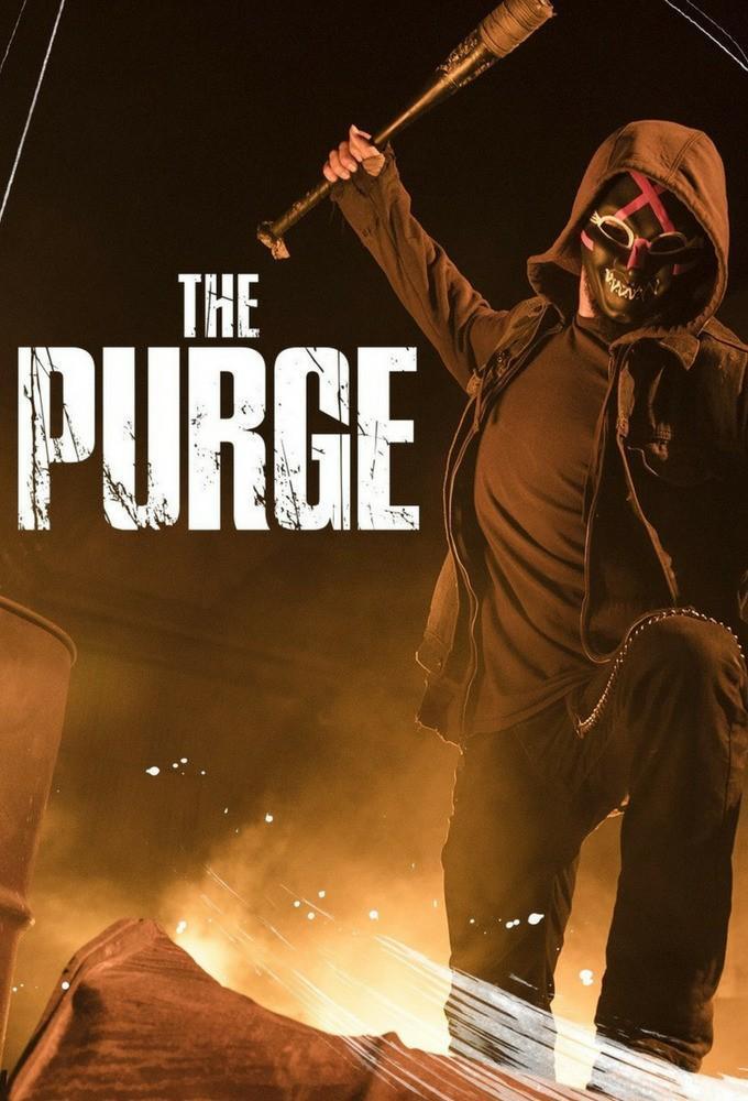 The Purge (Serie de TV) (2018) - Filmaffinity