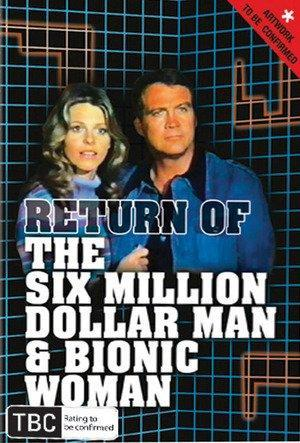 The Return of the Six-Million-Dollar Man and the Bionic Woman (1987) -  Filmaffinity