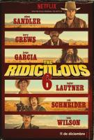 The Ridiculous 6  - Posters