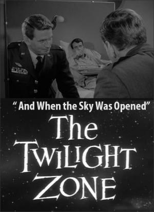 The Twilight Zone: And When the Sky Was Opened (TV)