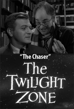 The Twilight Zone: The Chaser (TV)