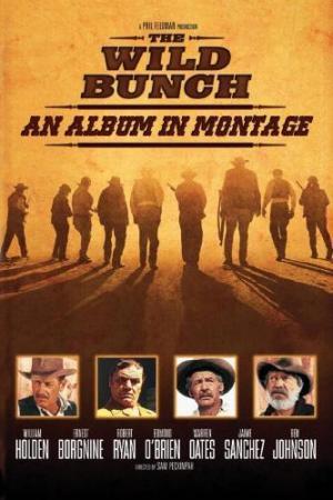 The Wild Bunch: An Album in Montage