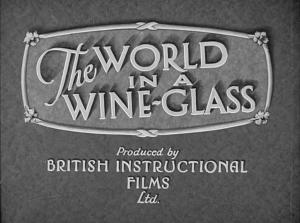 The World in a Wine-Glass (C)