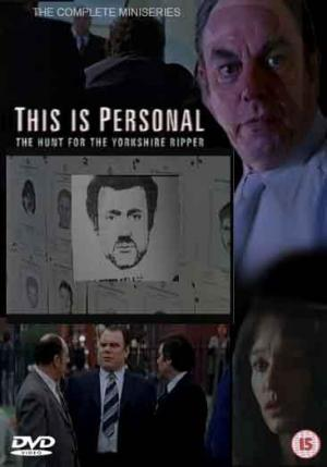 This Is Personal The Hunt For The Yorkshire Ripper Tv Miniseries 2000 Filmaffinity