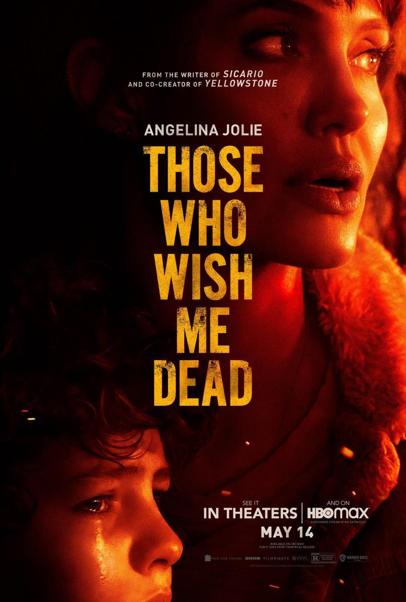 Those Who Wish Me Dead 2021 Filmaffinity