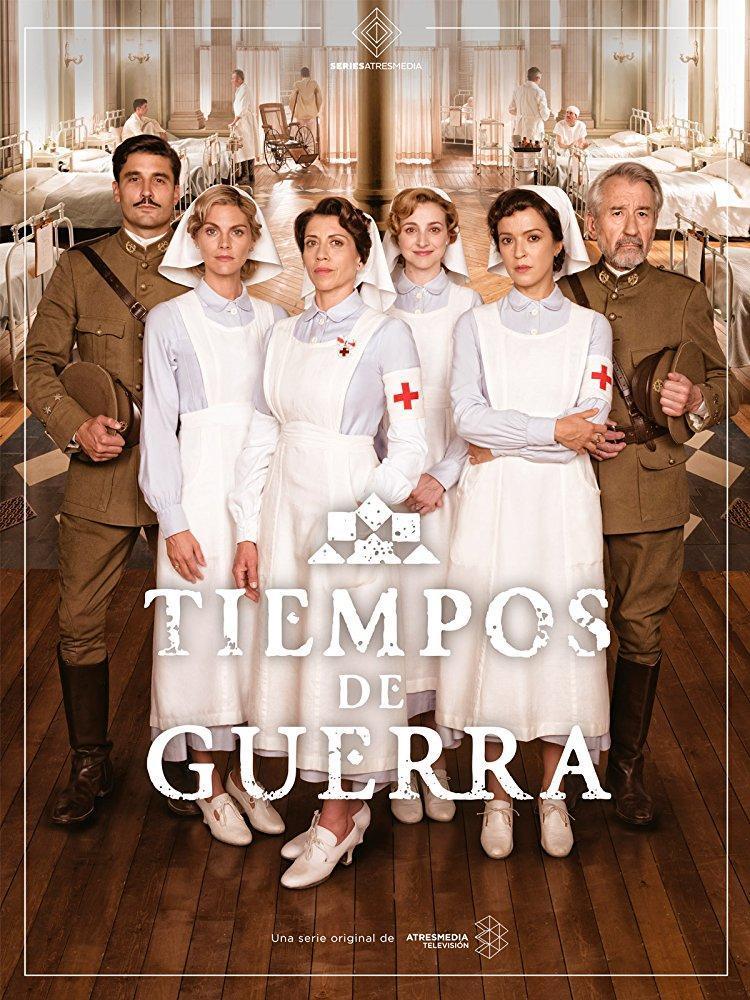 Tiempos De Guerra Serie De Tv 2017 Filmaffinity