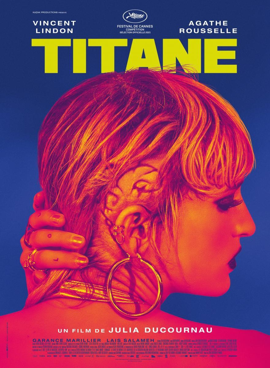 Titane (2021) - Filmaffinity