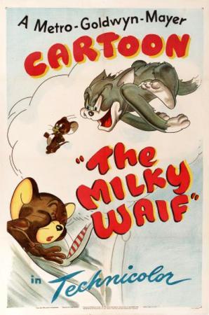 Tom & Jerry: The Milky Waif (C)