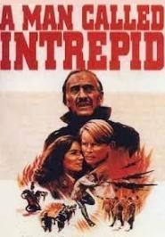 Un hombre llamado intrépido (Miniserie de TV)