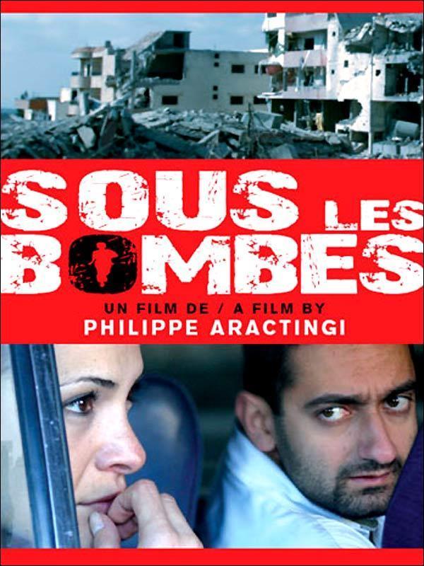 under the bombs by philippe aractingi