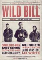 Wild Bill  - Poster / Main Image