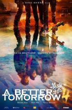 A Better Tomorrow 4