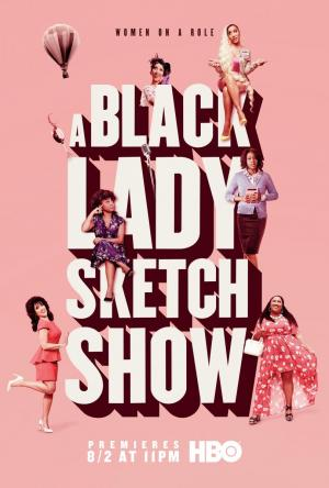A Black Lady Sketch Show (TV Series)
