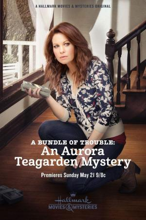 A Bundle of Trouble: An Aurora Teagarden Mystery (TV)