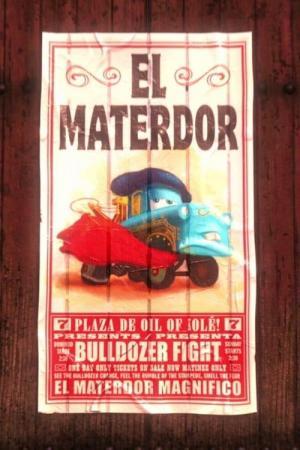 A Cars Toon; Mater's Tall Tales: El Materdor (El Mater•Dor) (TV) (C)